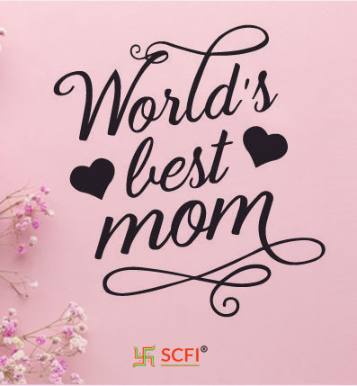 World Best Mom Message